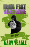 Iron Fist Velvet Glove