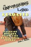 Unforgiving Land Reloaded
