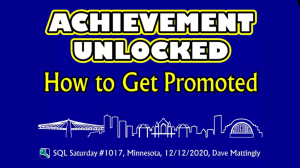 Achievement Unlocked: How to Get Promoted